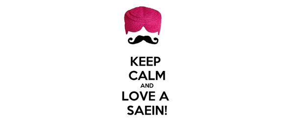 KEEP  CALM AND LOVE A  SAEIN!