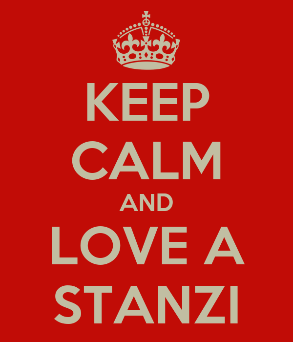 KEEP CALM AND LOVE A STANZI