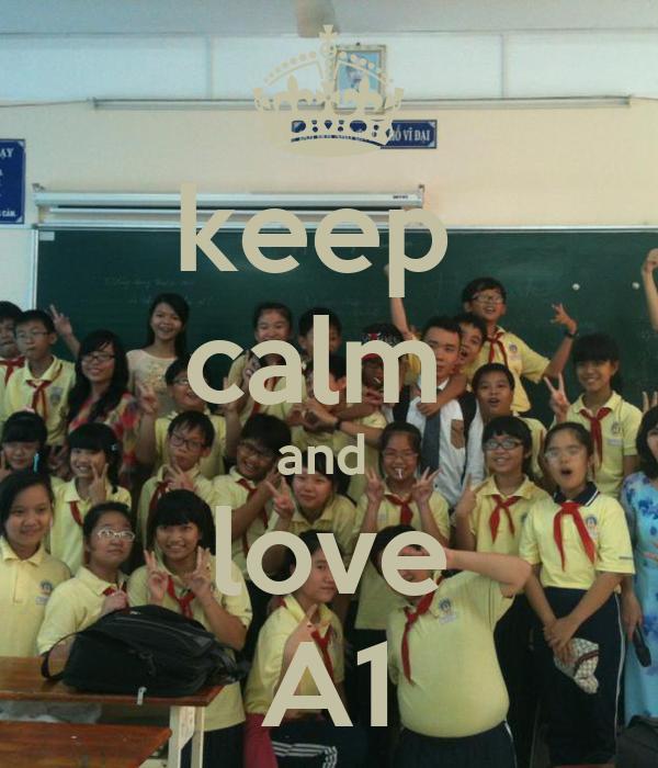 keep  calm  and  love A1