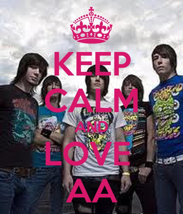 KEEP CALM AND LOVE  AA