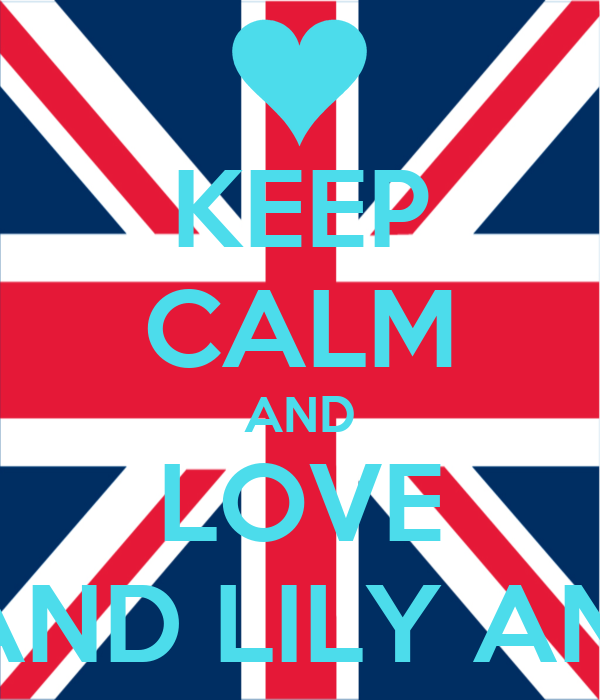 KEEP CALM AND LOVE ABBY AND LILY AND LISA