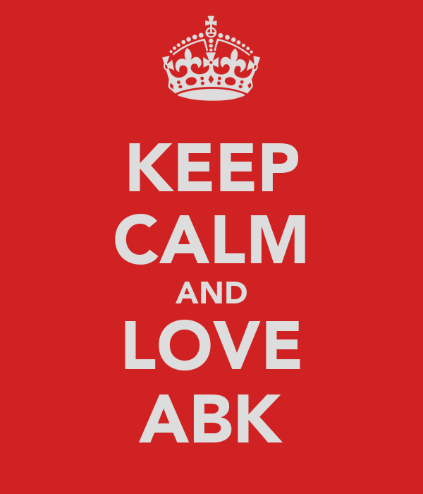 KEEP CALM AND LOVE ABK