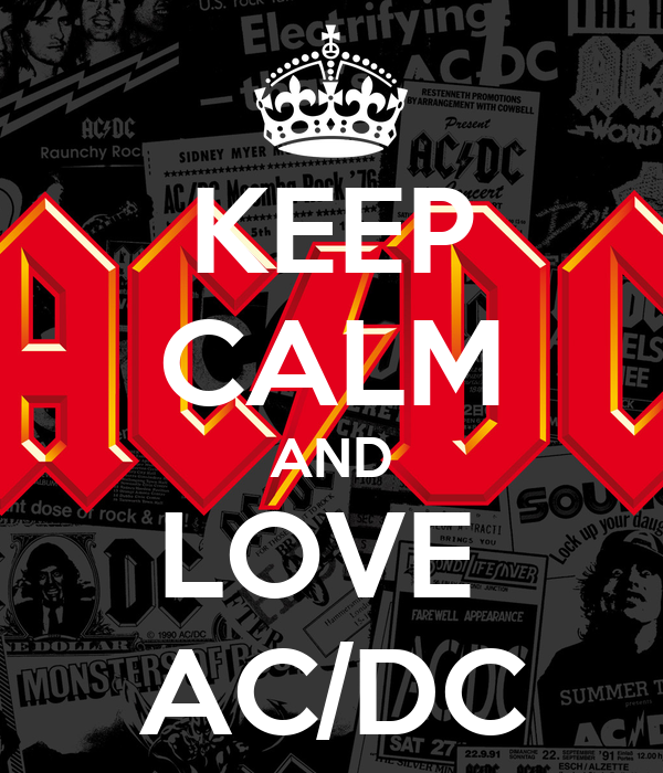 KEEP CALM AND LOVE  AC/DC
