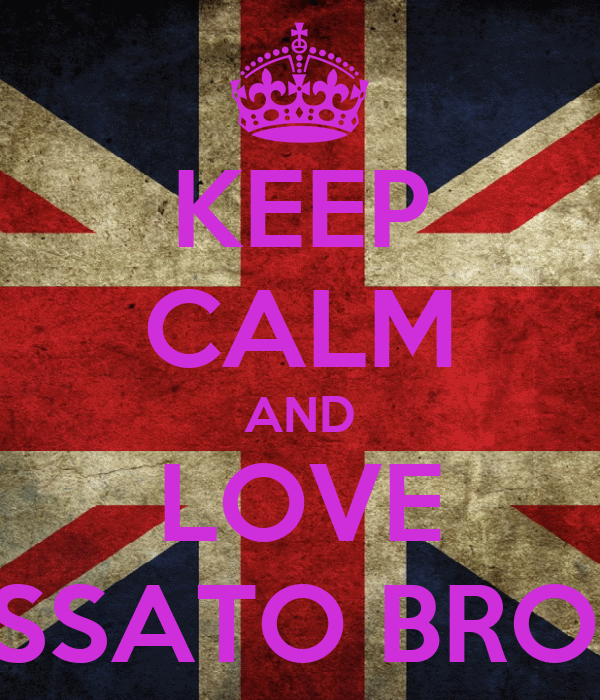 KEEP CALM AND LOVE ACCOSSATO BROTHER'S