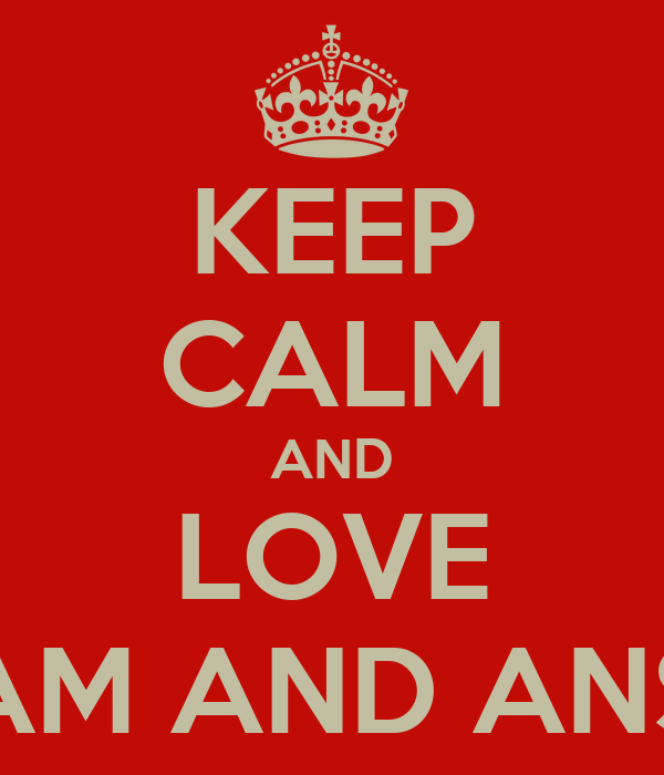 KEEP CALM AND LOVE ADAM AND ANSON