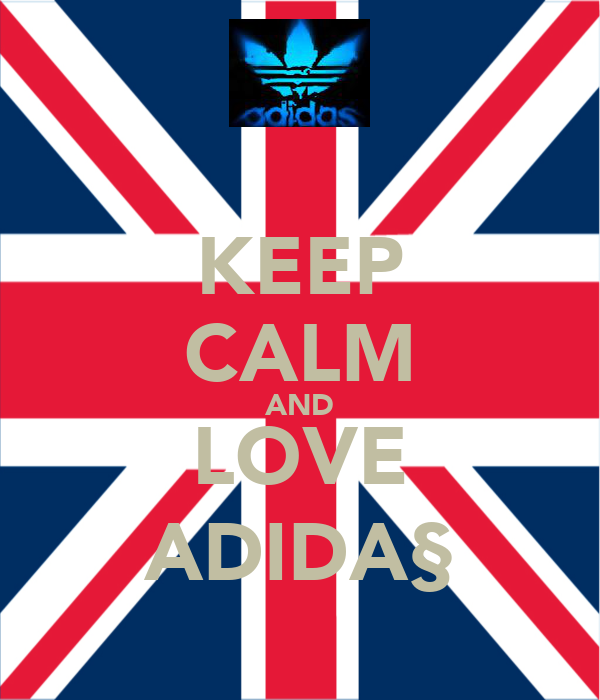 KEEP CALM AND LOVE ADIDA§