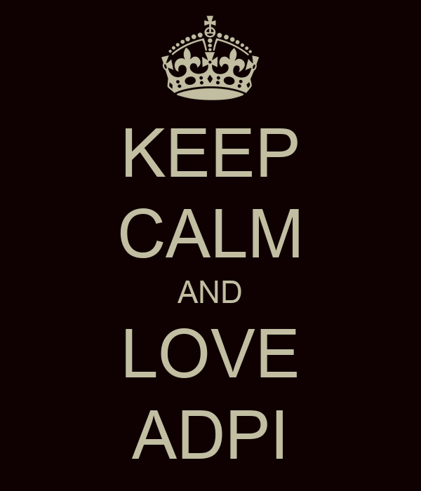 KEEP CALM AND LOVE ADPI