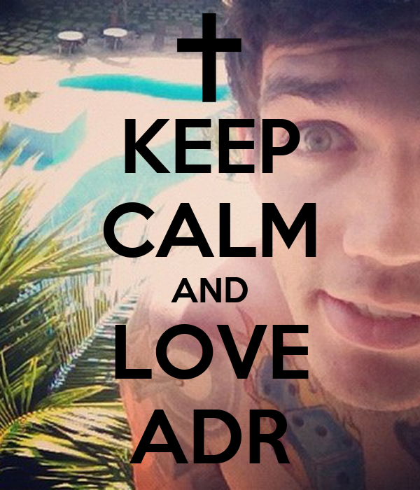 KEEP CALM AND LOVE ADR