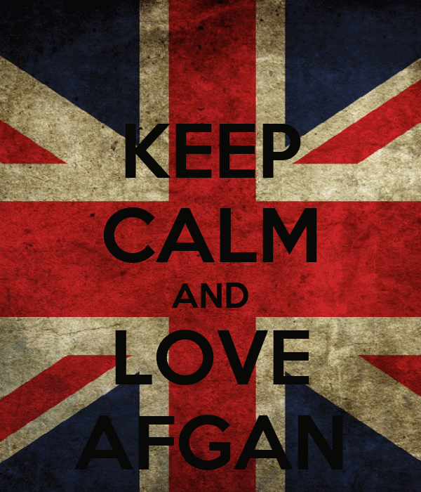 KEEP CALM AND LOVE AFGAN