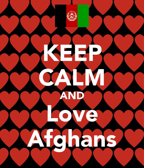 KEEP CALM AND Love Afghans
