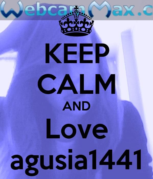KEEP CALM AND Love agusia1441