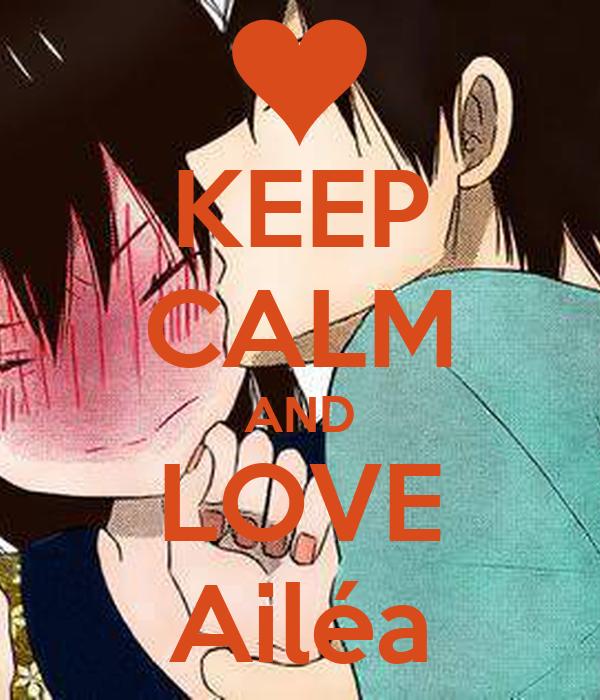 KEEP CALM AND LOVE Ailéa