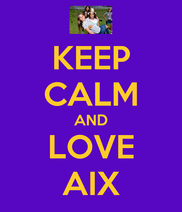 KEEP CALM AND LOVE AIX