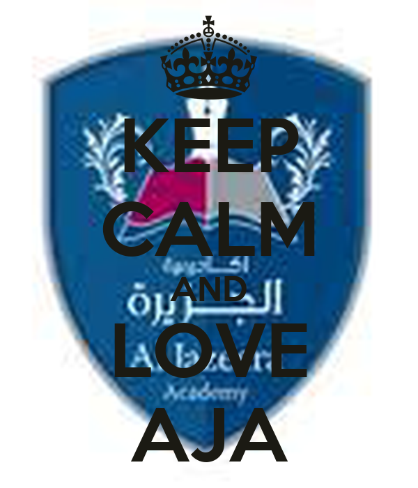KEEP CALM AND LOVE AJA