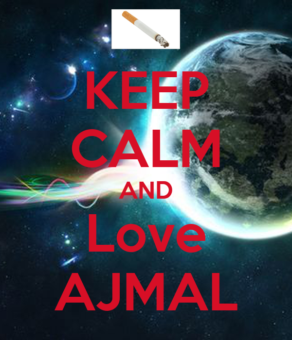KEEP CALM AND Love AJMAL