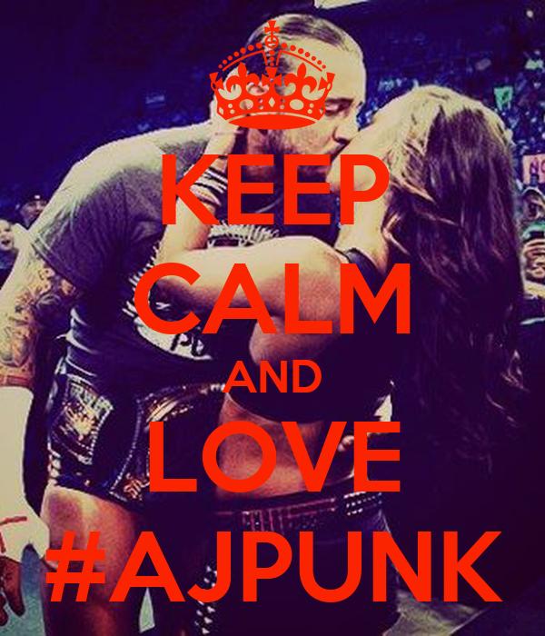 KEEP CALM AND LOVE #AJPUNK