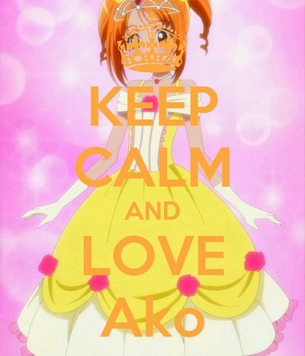 KEEP CALM AND LOVE Ako