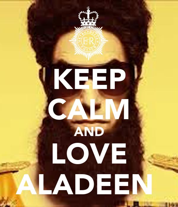 KEEP CALM AND LOVE ALADEEN