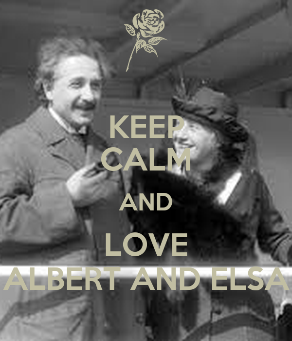 KEEP CALM AND LOVE ALBERT AND ELSA