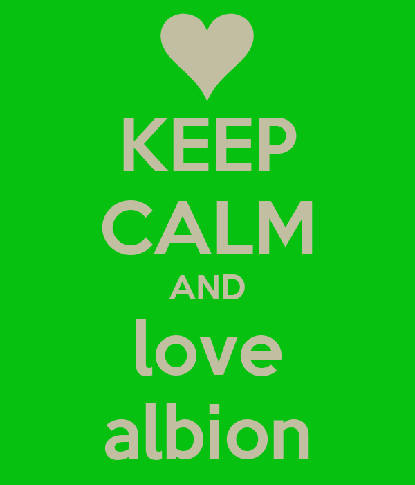 KEEP CALM AND love albion