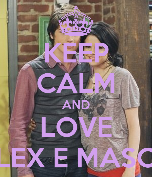 KEEP CALM AND LOVE ALEX E MASON