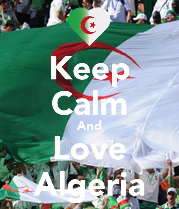 Keep Calm And Love Algeria