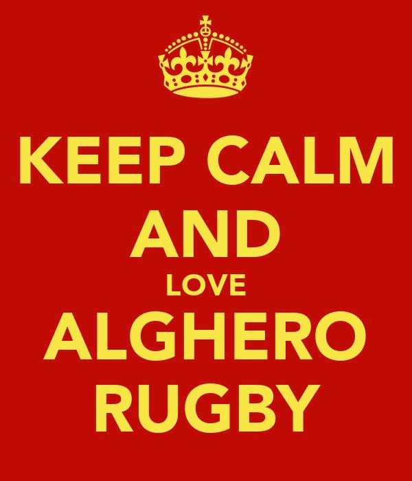 KEEP CALM AND LOVE ALGHERO RUGBY