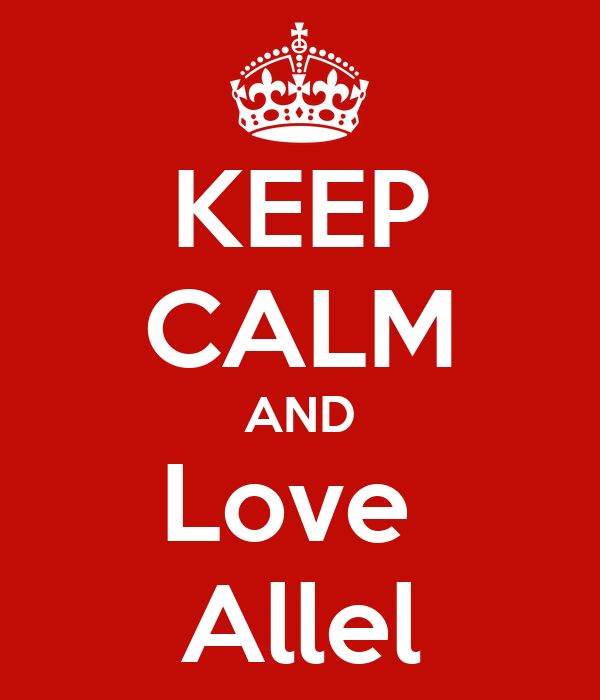 KEEP CALM AND Love  Allel