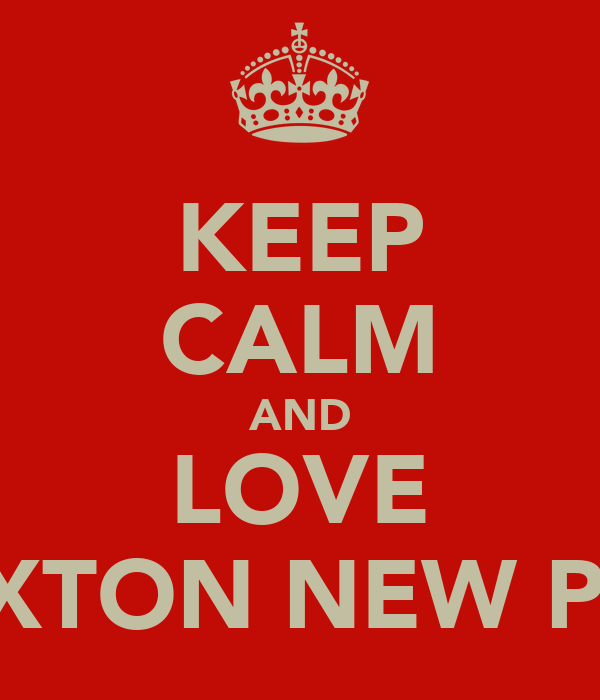 KEEP CALM AND LOVE ALLEXTON NEW PARKS