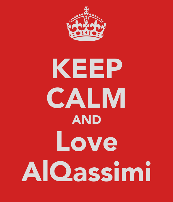 KEEP CALM AND Love AlQassimi
