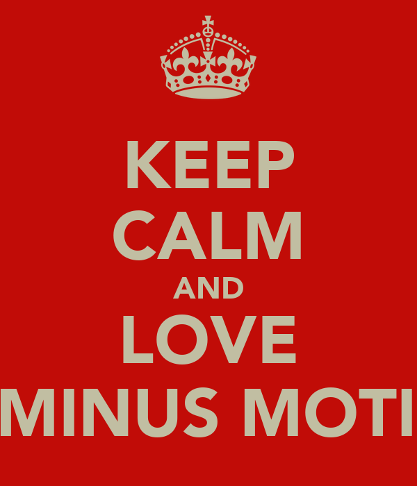 KEEP CALM AND LOVE ALUMINUS MOTION!