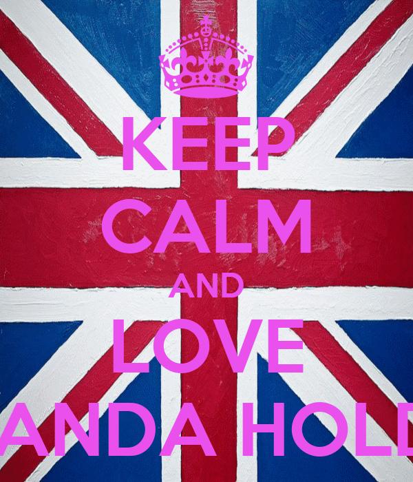 KEEP CALM AND LOVE AMANDA HOLDEN