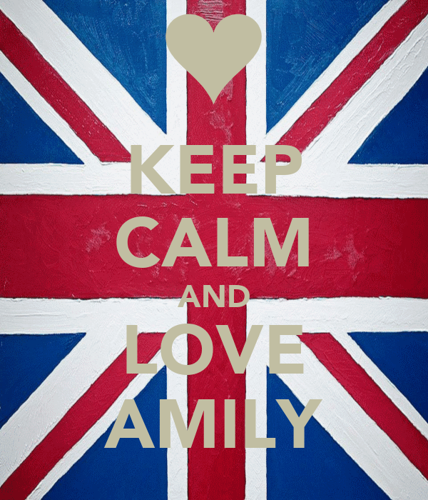 KEEP CALM AND LOVE AMILY