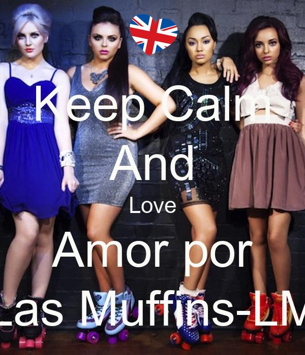 Keep Calm And Love Amor por Las Muffins-LM