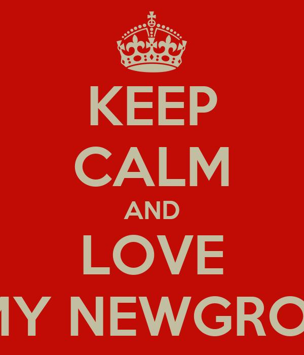 KEEP CALM AND LOVE AMY NEWGROSH