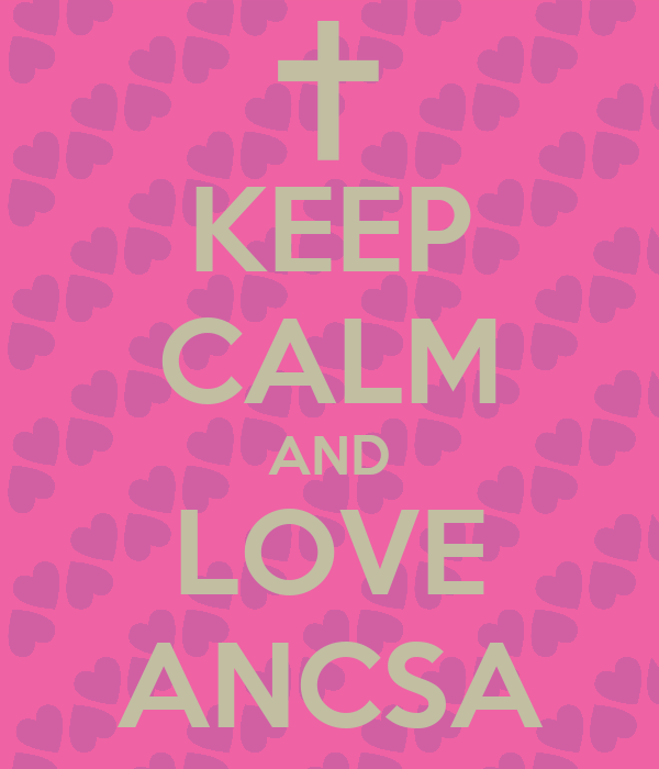 KEEP CALM AND LOVE ANCSA