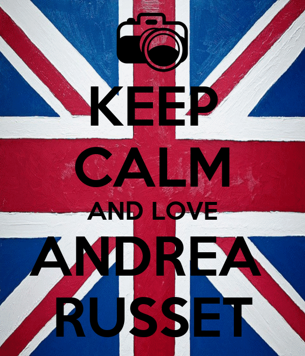 KEEP CALM AND LOVE ANDREA  RUSSET