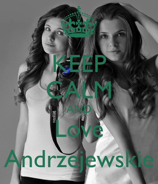 KEEP CALM AND Love Andrzejewskie