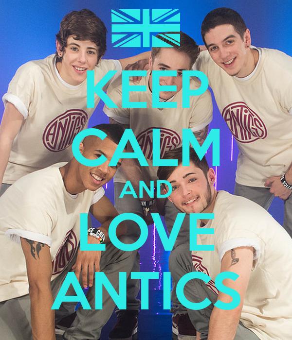 KEEP CALM AND LOVE ANTICS