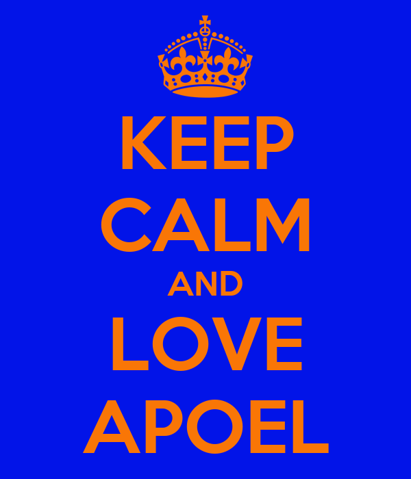 KEEP CALM AND LOVE APOEL