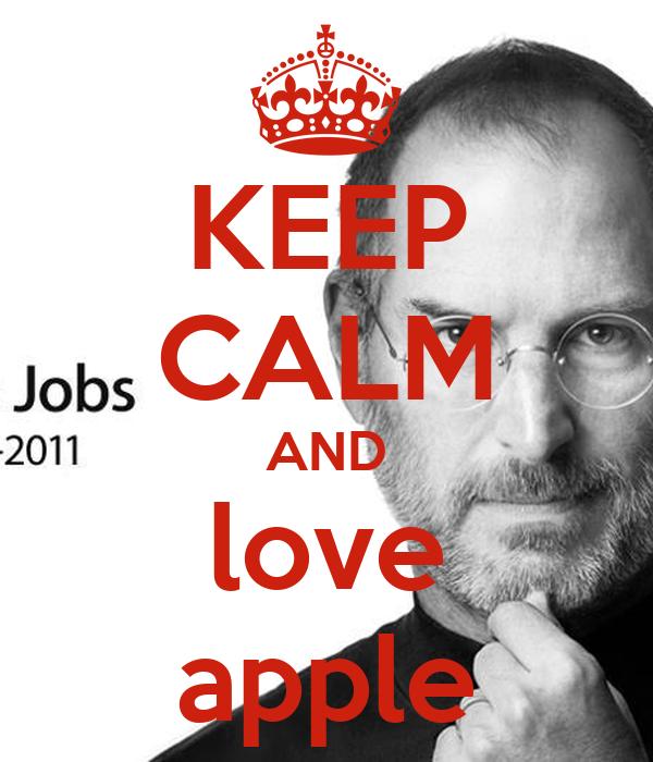 KEEP CALM AND love apple