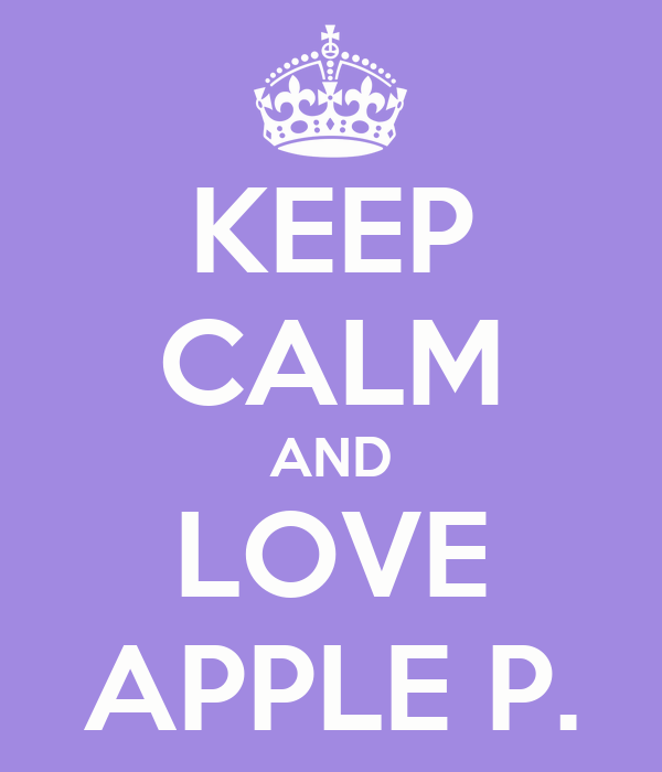 KEEP CALM AND LOVE APPLE P.