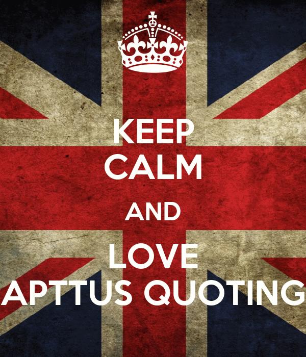 KEEP CALM AND LOVE APTTUS QUOTING