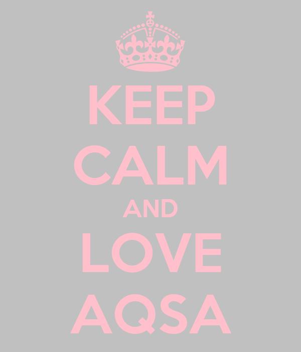 KEEP CALM AND LOVE AQSA