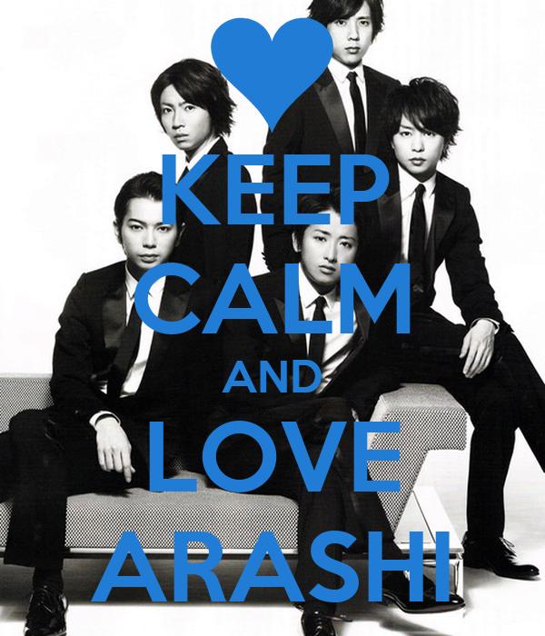 KEEP CALM AND LOVE ARASHI