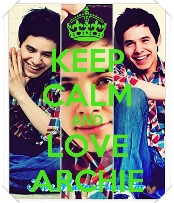 KEEP CALM AND LOVE ARCHIE