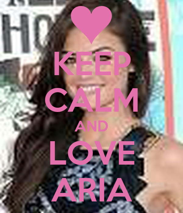 KEEP CALM AND LOVE ARIA