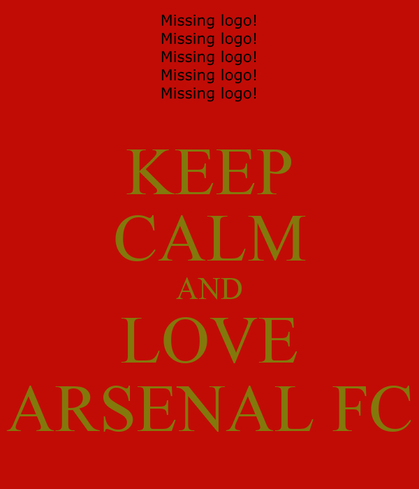 KEEP CALM AND LOVE ARSENAL FC