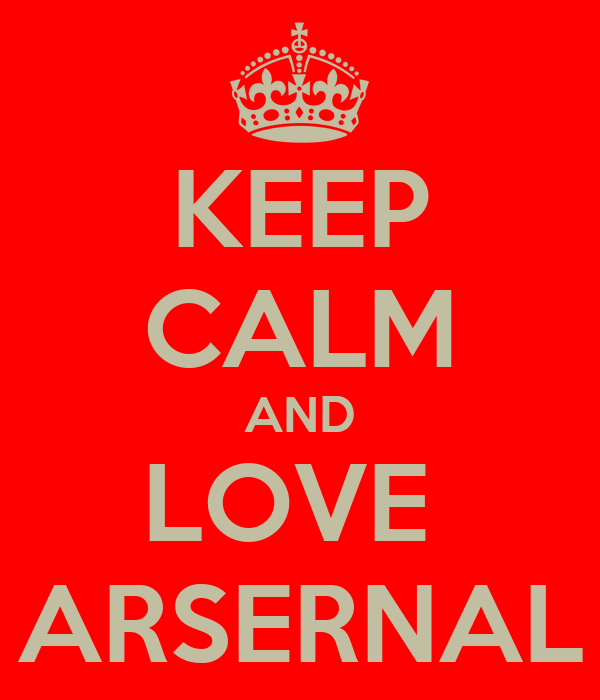 KEEP CALM AND LOVE  ARSERNAL