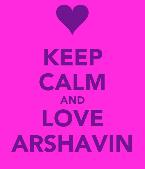 KEEP CALM AND LOVE ARSHAVIN
